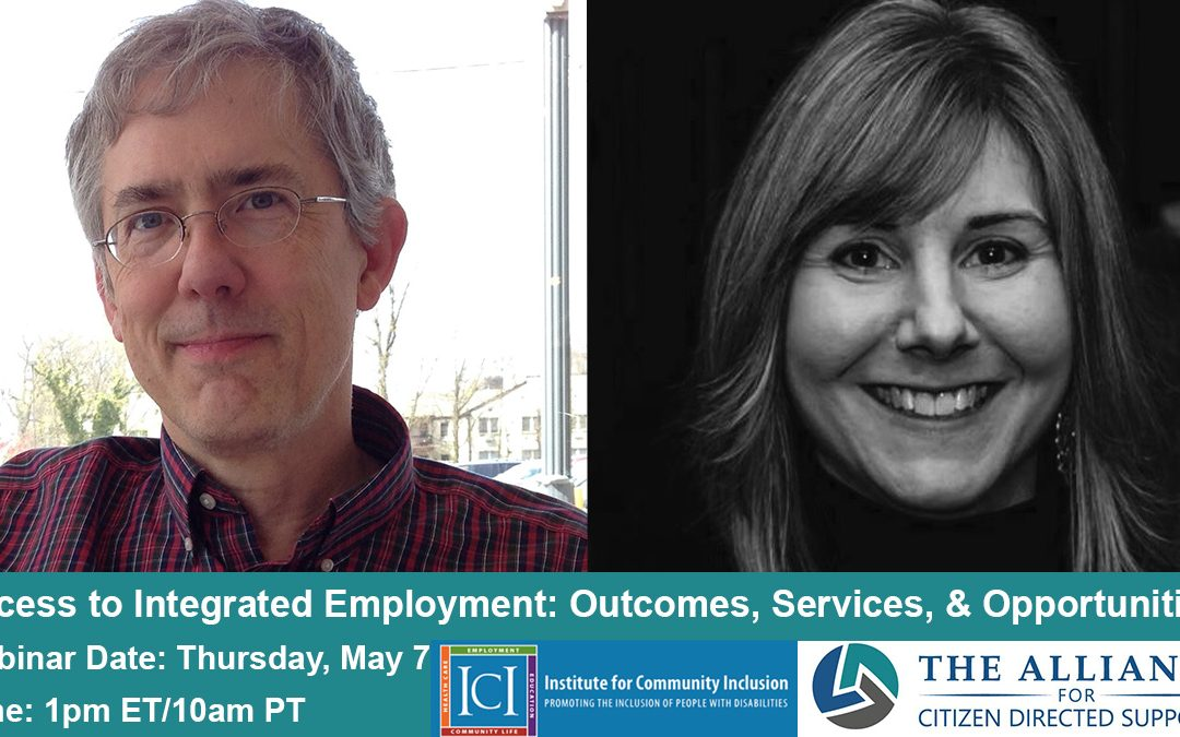 Webinar Recording and Slides — Access to Integrated Employment: Outcomes, Services, & Opportunities May 7
