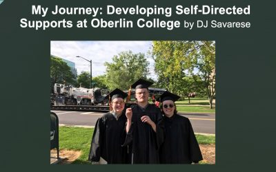 DJ Savarese on Developing Self-Directed Supports in College (Webinar Recording)